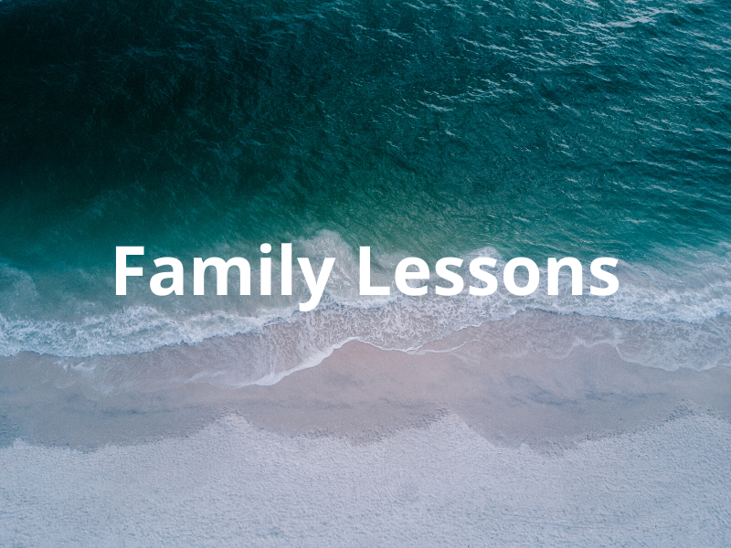 Family Lessons